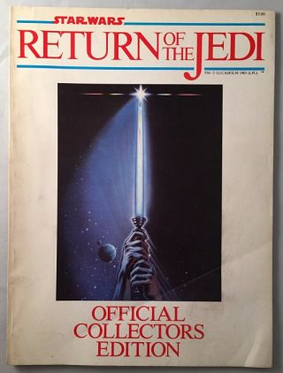 Star Wars: Return of the Jedi (OFFICIAL COLLECTORS EDITION MAGAZINE). George LUCAS