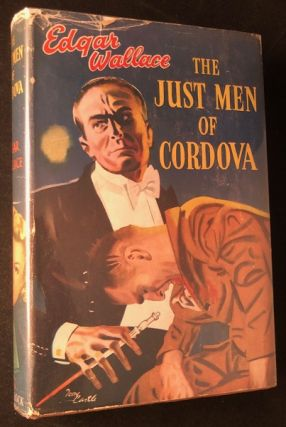 The Just Men of Cordova. Edgar WALLACE