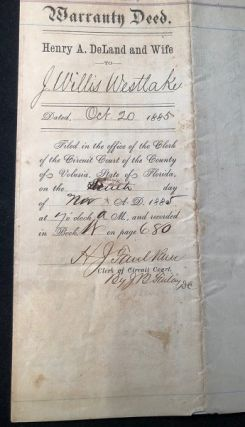 RARE Original 1885 Land Purchase Agreement SIGNED BY HENRY A. DELAND (Central Florida Pioneer and Founder of Deland, Florida)