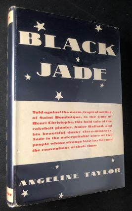 Black Jade (FIRST PRINTING W/ DJ). Angeline TAYLOR