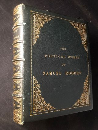 "The Poetical Works of Samuel Rogers (A New Edition in IN LUSH ""RAMAGE OF LONDON"" BINDING"