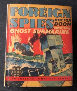 Foreign Spies: Doctor Doom and the Ghost Submarine; An International Spy Story. Conrad VANE