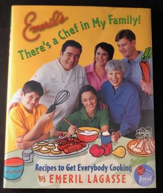 There's a Chef in My Family! (SIGNED FIRST PRINTING). Emeril LAGASSE