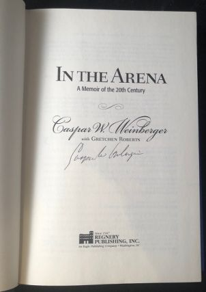 In The Arena: A Memoir of the 20th Century (SIGNED FIRST PRINTING)