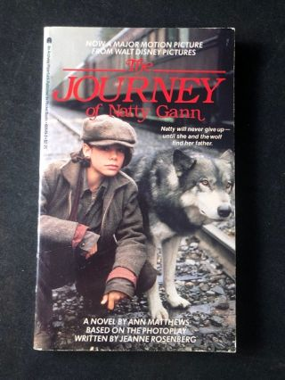 The Journey of Natty Gann. Ann MATTHEWS, Jeanne ROSENBERG