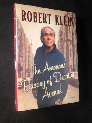 The Amorous Busboy of Decatur Avenue (SIGNED FIRST PRINTING). Robert KLEIN