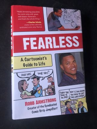 Fearless: A Cartoonist's Guide to Life (SIGNED 1ST PRINTING). Robb ARMSTRONG