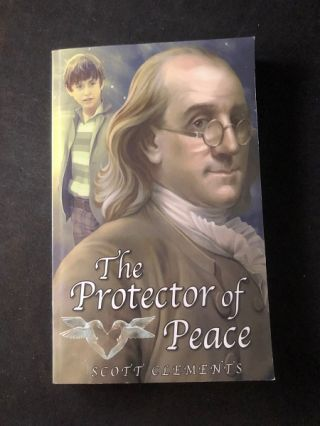The Protector of Peace (SIGNED 1ST PRINTING). Scott CLEMENTS