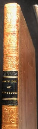 The White Doe of Rylstone; Or The Fate of the Nortons