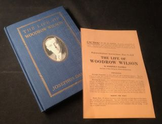 The Life of Woodrow Wilson (SALESMAN'S COPY W/ ORIGINAL INSTRUCTIONS ON HOW TO SELL SHEET)....