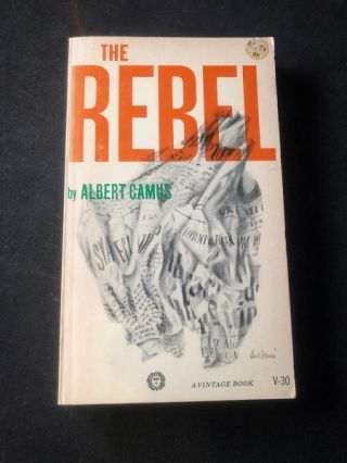 The Rebel (FIRST PAPERBACK EDITION). Albert CAMUS