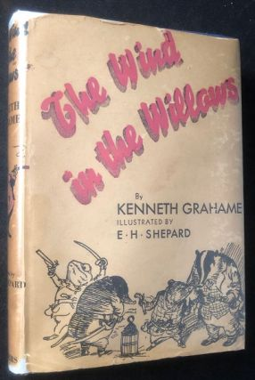The Wind in the Willows (EARLY US EDITION W/ DJ). Kenneth GRAHAME