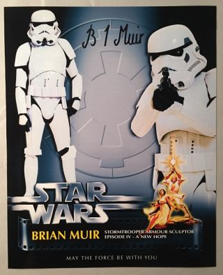 Glossy 8X10 of Stormtrooper SIGNED BY SCULPTOR BRIAN MUIR. Autographs, Brian MUIR.