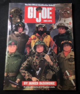 GI JOE 1964-1978: The New Official Identification Guide. James DESIMONE
