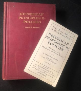 Republican Principles & Policies (w/ ORIGINAL PUBLISHER PROSPECTUS). Newton WYETH