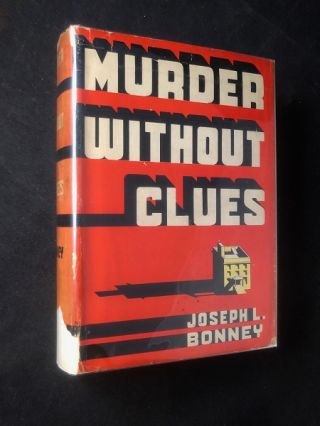 Murder Without Clues. Joseph BONNEY