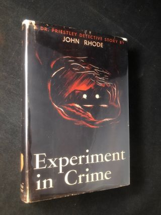 Experiment in Crime. John RHODE