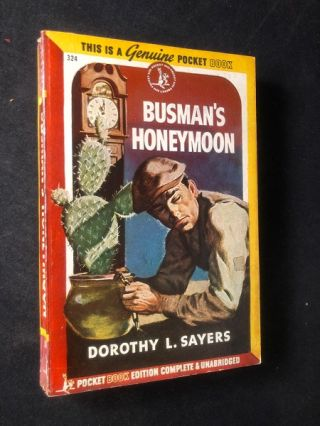 Busman's Honeymoon (FIRST PAPERBACK EDITION). Dorothy SAYERS