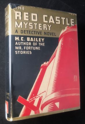 The Red Castle Mystery. H. C. BAILEY