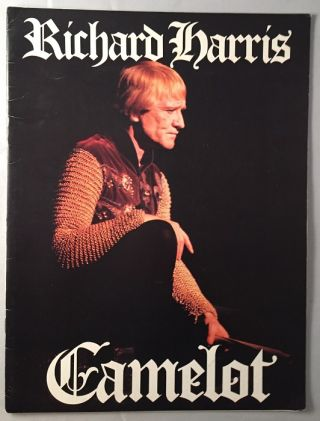 Camelot (1984 Theater Program). Alan Jay LERNER, Richard HARRIS