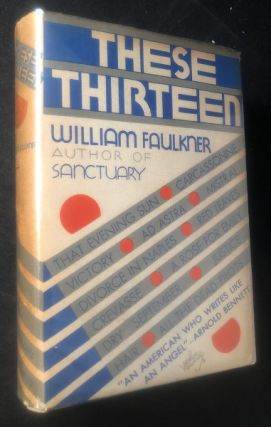 These Thirteen. William FAULKNER