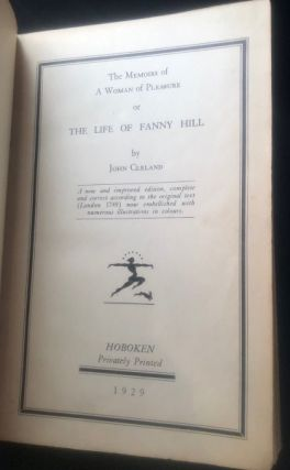 The Memoirs of A Woman of Pleasure or The Life of Fanny Hill. John CLELAND