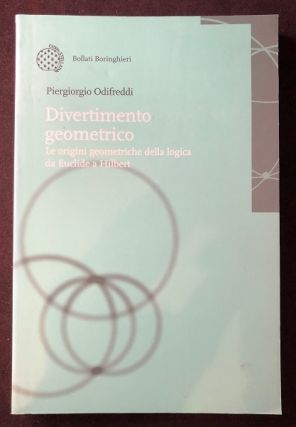 Le Origini Geometriche Della Logica da Euclide a Hilbert (The Geometric Origins of Logic from...