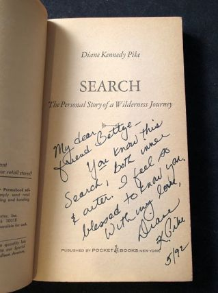 SEARCH: The Personal Story of a Wilderness Journey (SIGNED TO ACTRESS BETTYE JAFFE)