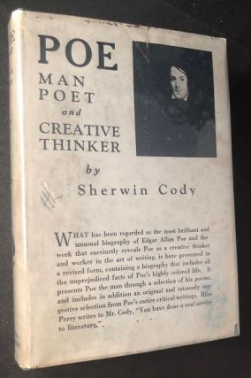 POE: Man, Poet and Creative Thinker. Sherwin CODY