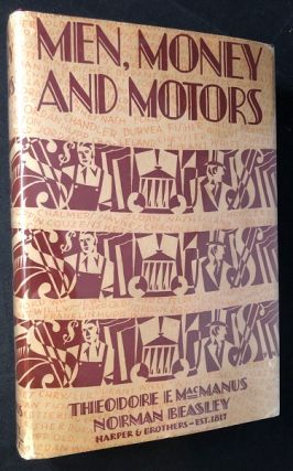 Men, Money and Motors (SIGNED. Norman BEASLEY, Theodore MACMANUS