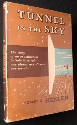Tunnel in the Sky. Robert A. HEINLEIN