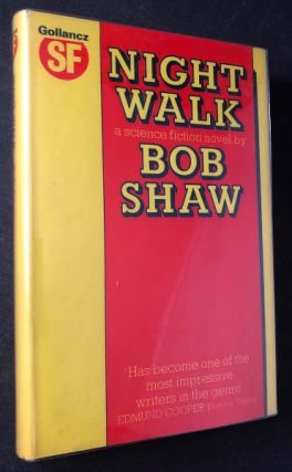 Night Walk (SIGNED FIRST PRINTING). Bob SHAW
