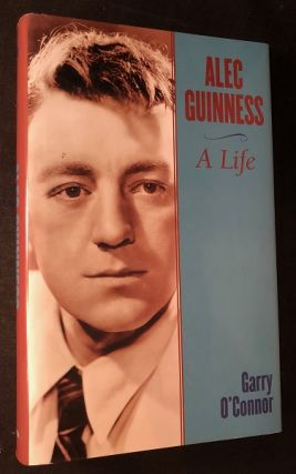 Alec Guinness: A Life. Garry O'CONNOR