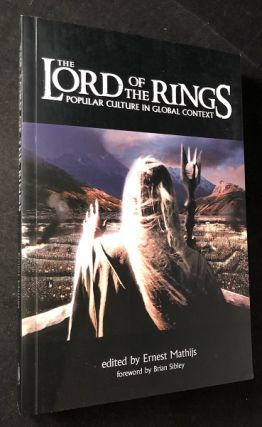 The Lord of the Rings: Popular Culture in Global Context. Ernest MATHIJS