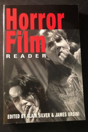Horror Film Reader. Alain SILVER, James URSINI