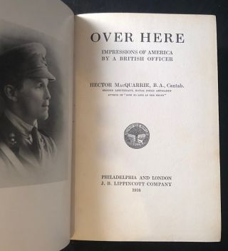 Over Here; Impressions of America by a British Officer
