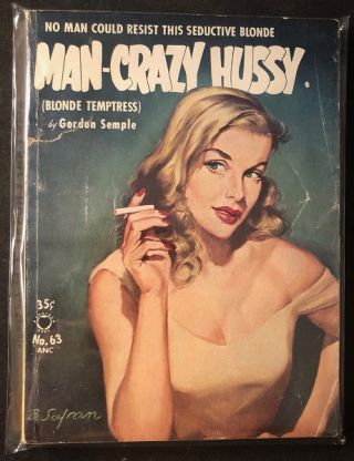 Man Crazy Hussy. Gordon SEMPLE