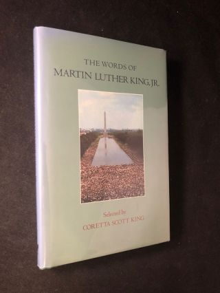 The Words of Martin Luther King Jr. (SIGNED ASSOCIATION COPY). Martin Luther KING Jr., Coretta...
