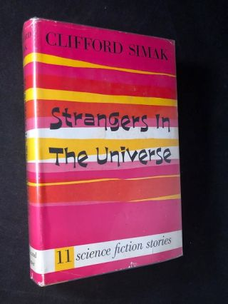 Strangers in the Universe. Clifford SIMAK