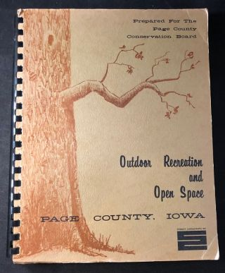 Outdoor Recreation and Open Space Plan for Page County, Iowa; Page County Conseration Board....