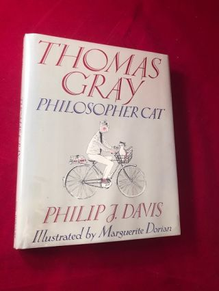 Thomas Gray: Philosopher Cat (SIGNED BY ROBIN LEACH). Philip J. DAVIS