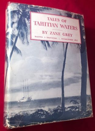 Tales of Tahitian Waters (Wittnauer/Bulova Watch Interest). Zane GREY