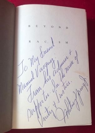 Beyond Racism (ASSOCIATION COPY SIGNED TO MANUEL VAZQUEZ)