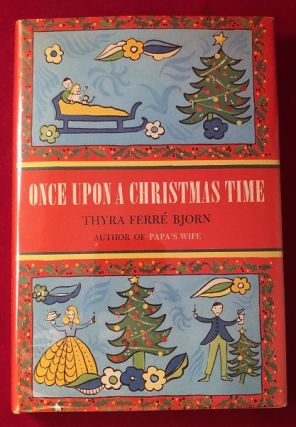 Once Upon a Christmas Time (SIGNED 1ST). Thyra Ferre BJORN