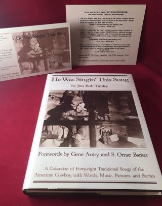 He Was Singin' This Song (SIGNED 1ST PRINTING). Jim Bob TINSLEY, Gene AUTREY