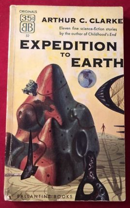 Expedition to Earth (1st PB). Arthur C. CLARKE
