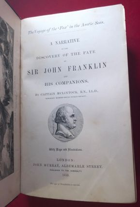 A Narrative of the Discovery of the Fate of Sir John Franklin and His Companions