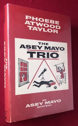 The Asey Mayo Trio. Phoebe Atwood TAYLOR