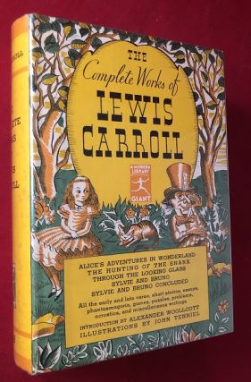 The Complete Works of Lewis Carroll (w/ Tenniel Illustrations). Lewis CARROLL