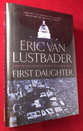 First Daughter. Eric Van LUSTBADER